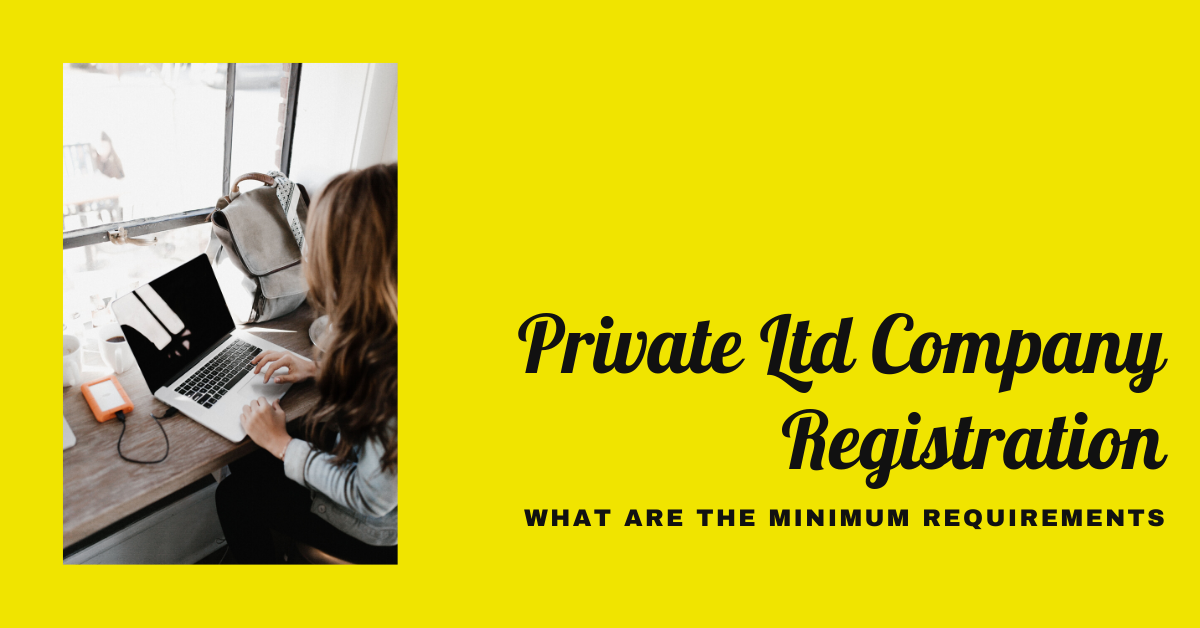 Pvt Limited Company Registration-Guide with Documents&Procedures